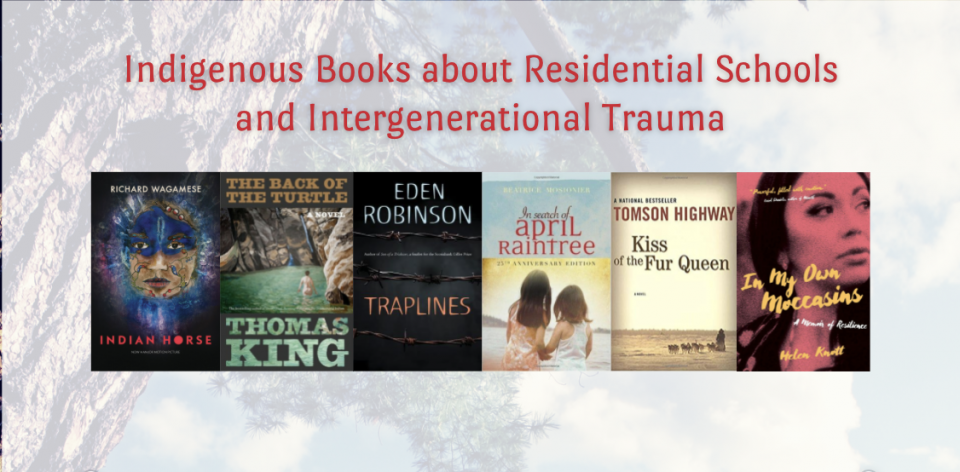 Books by Indigenous Authors about Residential Schools and Intergenerational Trauma