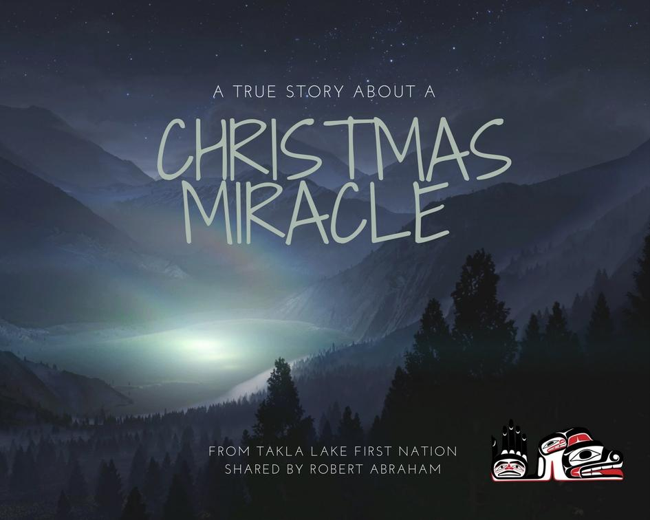 A True Christmas Miracle Story from Takla Lake