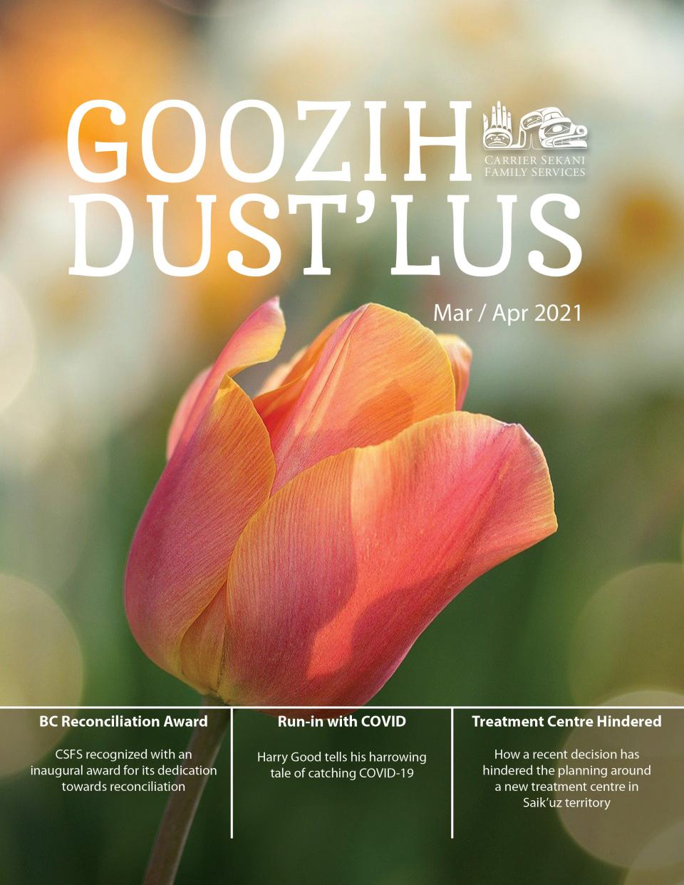 The 2021 Mar/Apr Goozih Dust'lus Newsletter is Now Available!