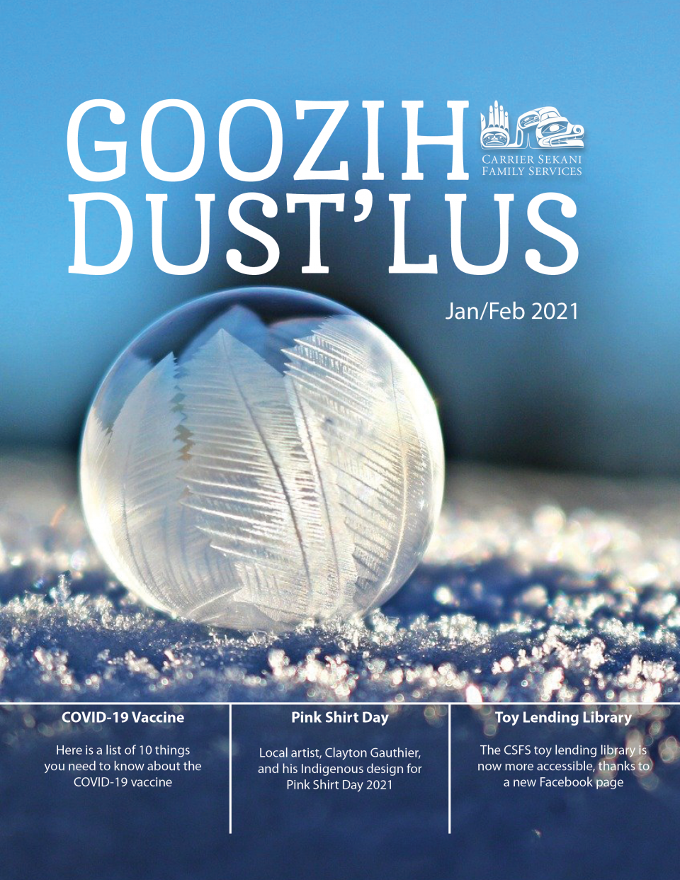 The 2021 Jan/Feb Goozih Dust'lus Newsletter is Now Available!